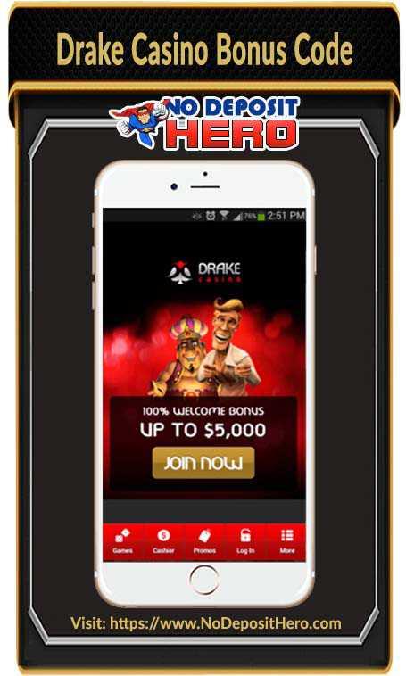 Drake Casino No Deposit Bonus Code