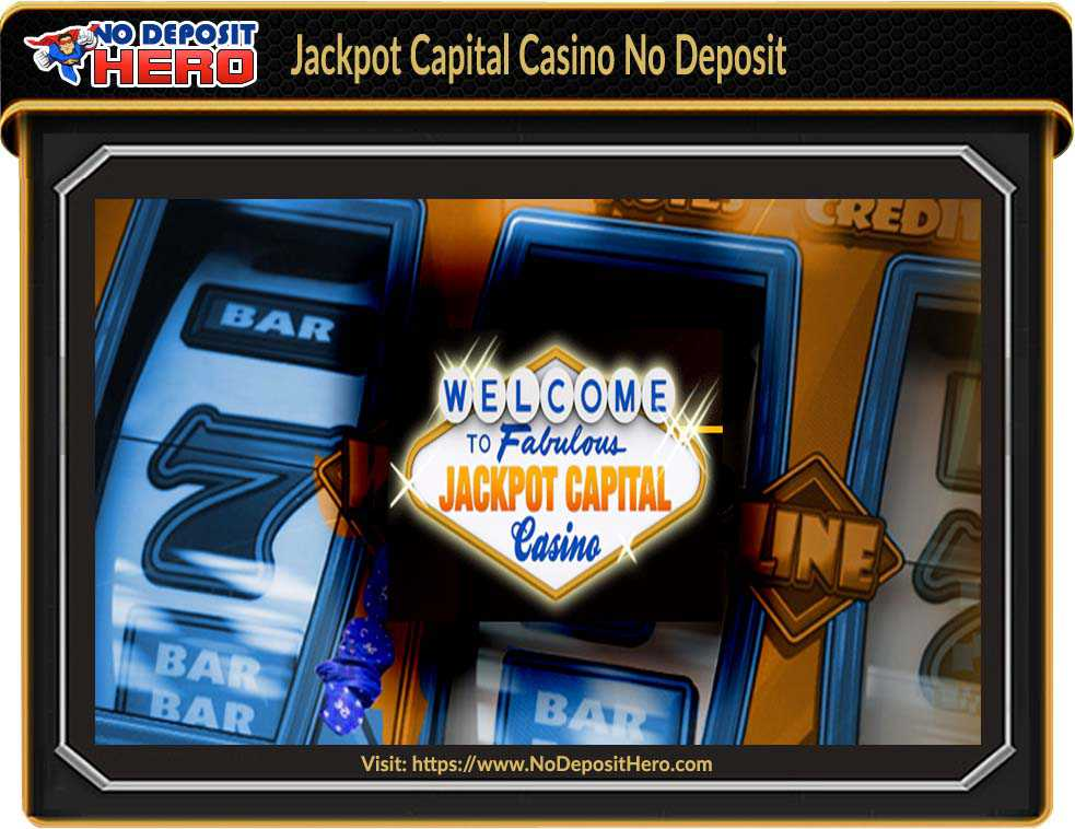 Jackpot Capital Casino No Deposit